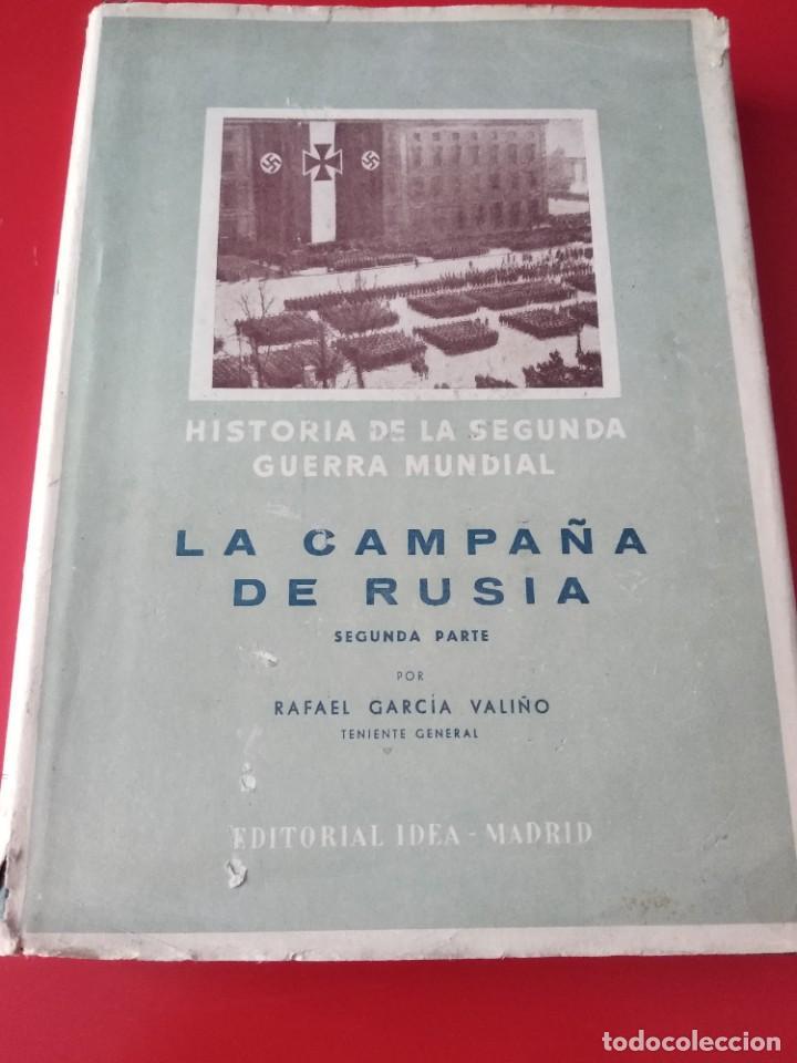 LA CAMPAÑA DE RUSIA HISTORIA DE LA SEGUNDA GUERRA MUNDIAL (Libros de Segunda Mano - Historia - Segunda Guerra Mundial)
