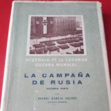 Libros de segunda mano: LA CAMPAÑA DE RUSIA HISTORIA DE LA SEGUNDA GUERRA MUNDIAL. Lote 227039435