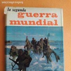 Libros de segunda mano: LA SEGUNDA GUERRA MUNDIAL JAVIER AGUIRRE TOMO II ARGOS. Lote 227869105