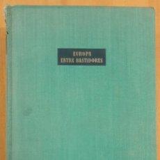 Libros de segunda mano: LIBRO EUROPA ENTRE BASTIDORES PAUL SCHMIDT. Lote 227886630