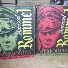 Libros de segunda mano: MARISCAL ROMMEL.MEMORIAS.(2 TOMOS).PRIMERA EDICIÓN.1952.LUIS DE CARALT EDITOR. Lote 228988410