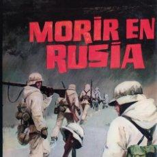 Libros de segunda mano: .MORIR EN RUSIA- HANS KLUBERG. EDICIÓN DE 1975. Lote 229338210