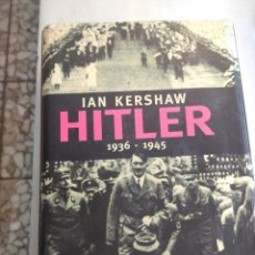 Libros de segunda mano: LIBRO HITLER 1936-1945 DE IAN KERSHAW. Lote 229565080