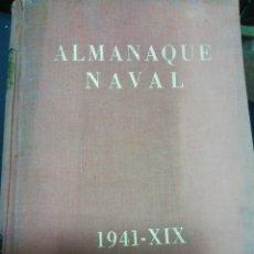 Libros de segunda mano: ALMANAQUE NAVAL 1941-XLX. Lote 229570210