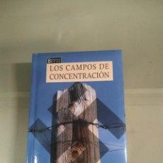 Libros de segunda mano: LOS CAMPOS DE CONCENTRACIÓN. BIBLIOTECA BREVE.. Lote 230120350