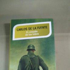 Libros de segunda mano: EL CORAZÓN DE LOS LOBOS - CARLOS DE LA FUENTE. Lote 230121880