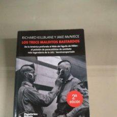 Libros de segunda mano: LOS TRECE MALDITOS BASTARDOS - RICHARD KILLBANE Y JAKE MCNIECE. Lote 230123165