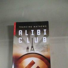 Libros de segunda mano: ALIBI CLUB - FRANCINE MATHEWS. Lote 230477550