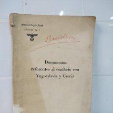 Libros de segunda mano: LIBRO NAZI DOCUMENTOS YUGOESLAVIA Y GRECIA. Lote 231522970