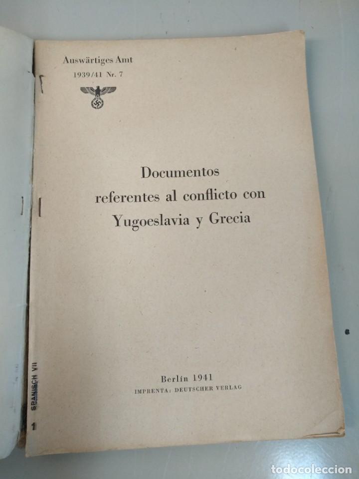 Libros de segunda mano: LIBRO NAZI DOCUMENTOS YUGOESLAVIA Y GRECIA - Foto 2 - 231522970