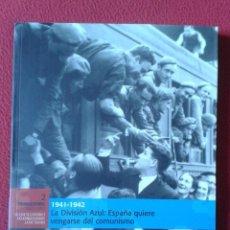 Libros de segunda mano: LIBRO FASCÍCULO Nº 2 BIBLIOTECA EL MUNDO EL FRANQUISMO AÑO A AÑO LA DIVISIÓN AZUL 1941-1942 VER...... Lote 232320530