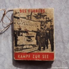 Libros de segunda mano: LIBRITO DE PROPAGANDA NAZI II GUERRA MUNDIAL - KAMPF ZUR SEE. Lote 184058238