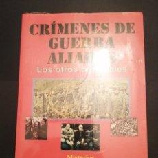 Libros de segunda mano: CRÍMENES DE GUERRA ALIADOS PRECINTADO EL ARCA DE PAPEL. Lote 233931800