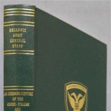 Livros em segunda mão: AN ABRIDGED HISTORY OF THE GREEK-ITALIAN AND GREEK-GERMAN WAR 1940-1941. Lote 234568585