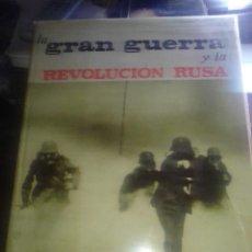 Libros de segunda mano: LA GRAN GUERRA Y LA REVOLUCIÓN RUSA. ARGOS 1966. PORTES GRATIS.. Lote 235024345