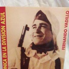 Libri di seconda mano: ORILLAS DEL VOLJOV(I) LA GRAN CRONICA DE LA DIVISIÓN AZUL. Lote 235976385
