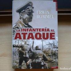 Libros de segunda mano: ERWIN ROMMEL. LA INFANTERÍA AL ATAQUE. EDITORIAL TEMPUS, 2009.. Lote 236527385