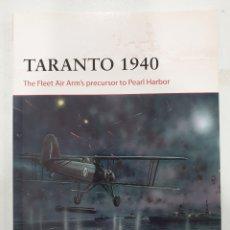 Libros de segunda mano: TARANTO 1940. OSPREY. CAMPAIGN. Lote 236531355