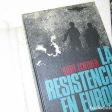 Libros de segunda mano: 1970 - KURT ZENTNER: HISTORIA ILUSTRADA DE LA RESISTENCIA EN EUROPA (1933 - 1945) - LÁMINAS. Lote 236549855