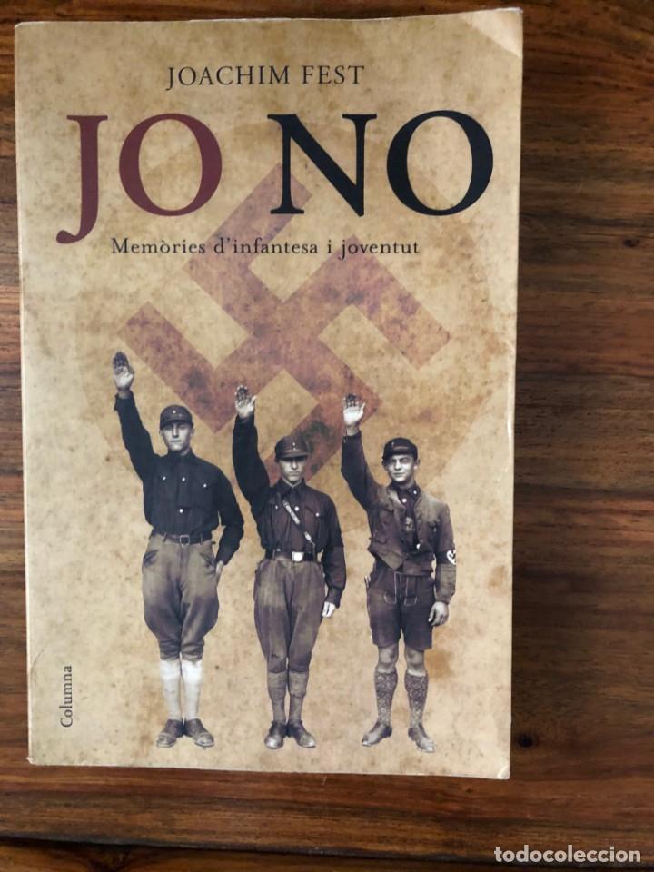 JO NO. MEMÒRIES D'INFANTESA I JOVENTU7. JOACHIM FEST. EDIT. COLUMNA. NAZISMO (Libros de Segunda Mano - Historia - Segunda Guerra Mundial)
