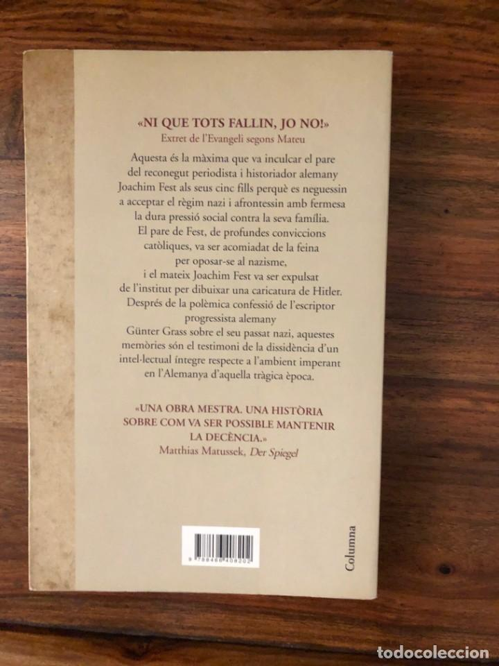Libros de segunda mano: Jo no. Memòries dinfantesa i joventu7. Joachim Fest. Edit. Columna. Nazismo - Foto 2 - 236947290