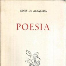 Libros de segunda mano: POESÍA. PUBLICADO EN 1967 - GINÉS DE ALBAREDA. Lote 237737125