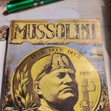 Libros de segunda mano: MUSSOLINI DUCE DUCE DUCE CAPO DELL;ITALIA FASCISTA. Lote 237750615