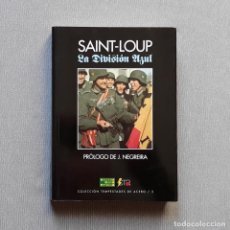 Libros de segunda mano: LA DIVISIÓN AZUL - SAINT-LOUP. Lote 238647425