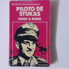Libros de segunda mano: PILOTO DE STUKAS. HANS U. RUDEL. EDICIONES ACERVO 1977. COLECCION GAUDEAMUS. BOLSILLO.. Lote 238729975
