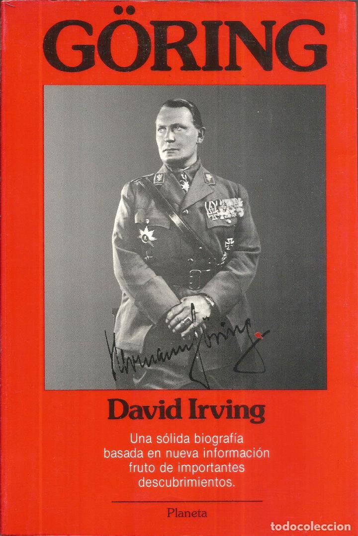 GÖRING. PUBLICADO EN 1989 - DAVID IRVING (Libros de Segunda Mano - Historia - Segunda Guerra Mundial)