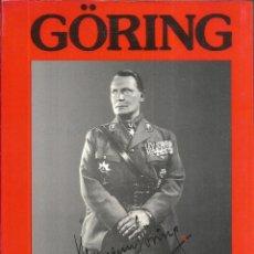 Libros de segunda mano: GÖRING. PUBLICADO EN 1989 - DAVID IRVING. Lote 240495650