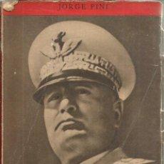 Livres d'occasion: MUSSOLINI. PUBLICADO EN 1939 - JORGE PINI. Lote 240495710