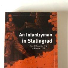 Libros de segunda mano: AN INFANTRYMAN IN STALINGRAD DE ADELBERT HOLL. Lote 240808640