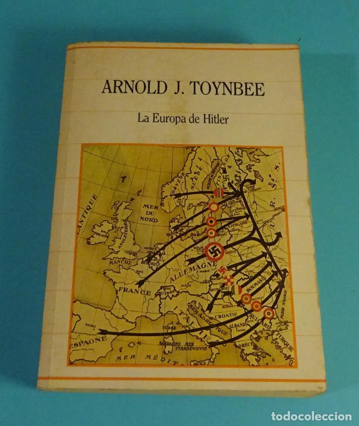 LA EUROPA DE HITLER. ARNOLD J. TOYNBEE. BIBLIOTECA DE LA HISTORIA SARPE (Libros de Segunda Mano - Historia - Segunda Guerra Mundial)