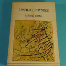 Libros de segunda mano: LA EUROPA DE HITLER. ARNOLD J. TOYNBEE. BIBLIOTECA DE LA HISTORIA SARPE. Lote 241050205