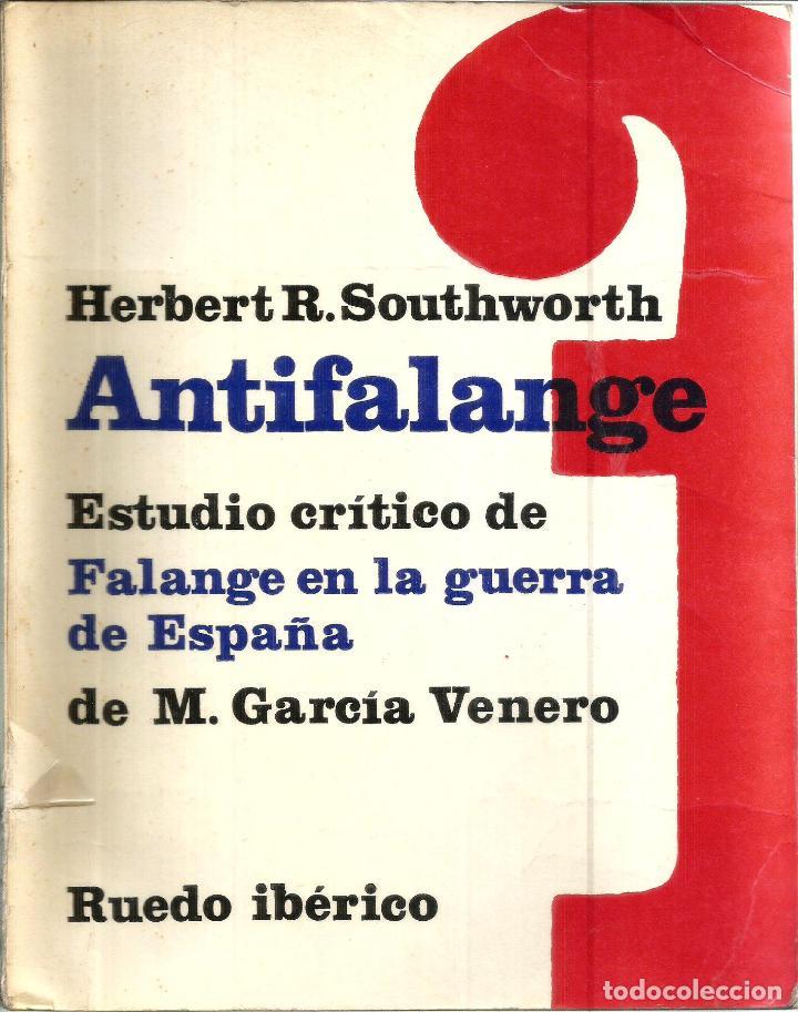 ANTIFALANGE. PUBLICADO EN 1967 - HERBERT R. SOUTHWORTH (Libros de Segunda Mano - Historia - Segunda Guerra Mundial)