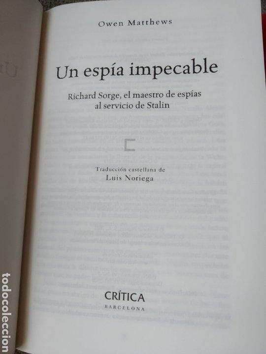 Libros de segunda mano: Un espía impecable Richard Sorge, el maestro de espías al servicio de Stalin Owen Matthews - Foto 4 - 241715585