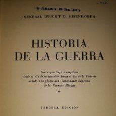 Libros de segunda mano: HISTORIA DE LA GUERRA. GENERAL EISENHOWER. ED. MATEU. Lote 242880125