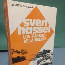 Libros de segunda mano: LOS PANZERS DE LA MUERTE DE SVEN HASSEL PLAZA & JANES PRIMERA EDICIÓN 1990. Lote 243149250
