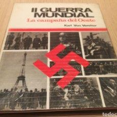 Libros de segunda mano: SEGUNDA GUERRA MUNDIAL - LA CAMPAÑA DEL OESTE - KARL VON VEREITER. Lote 243232330