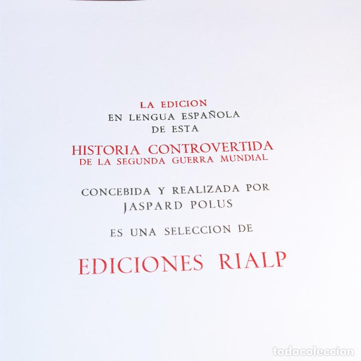 Libros de segunda mano: Historia controvertida de la segunda guerra mundial. Jaspard Polus. Ediciones Rialp. 1967. - Foto 6 - 243437425