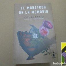 Libros de segunda mano: SARID, YISHAI: EL MONSTRUO DE LA MEMORIA (TRAD:ANA M.BEJARANO). Lote 243793985