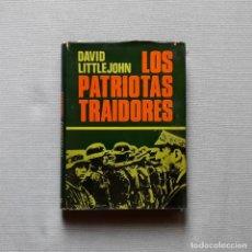 Libros de segunda mano: LOS PATRIOTAS TRAIDORES - DAVID LITTLEJOHN. Lote 243900580