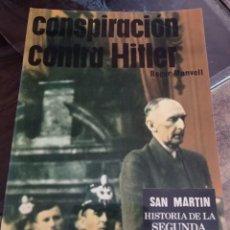 Libros de segunda mano: CONSPIRACION CONTRA HITLER - ROGER MANVELL - SAN MARTIN POLITICOS LIBRO Nº 1 REF. UR. Lote 243975295