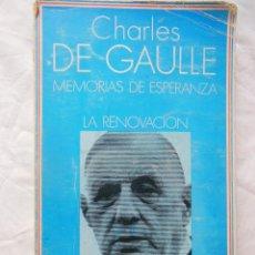 Libros de segunda mano: MEMORIAS DE ESPERANZA. LA RENOVACION. 1970 CHARLES DE GAULLE. Lote 244182930