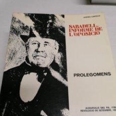 Libros de segunda mano: COLECCIÓN DE 5 TOMOS SABADELL INFORME DE LÓPOSICIÓ POR ANDREU CASTELLS 1975. Lote 244929030