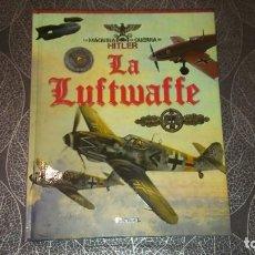 Libros de segunda mano: LA LUTWAFFE (ATLAS). LA MÁQUINA DE GUERRA DE HITLER. TIKAL. Lote 245022025