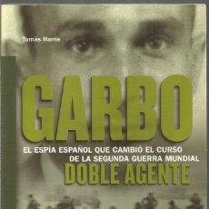 Libros de segunda mano: TOMAS HARRIS. GARBO. DOBLE AGENTE. Lote 245249840