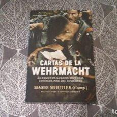 Libros de segunda mano: CARTAS DE LA WEHRMACHT. MARIE MOUTIER. PRÓLOGO DE TIMOTHY SNYDER. CRÍTICA (PLANETA). Lote 245256990