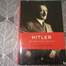 Libros de segunda mano: HITLER, UNA BIOGRAFÍA POLÍTICA. RALF GEORG REUTH. ESFERA DE LOS LIBROS. Lote 245257195